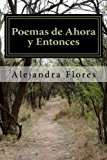 Poemas de Ahora y Entonces: Una colección de inspiración (Spanish Edition)