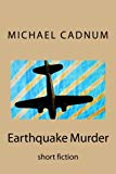 Earthquake Murder: short fiction