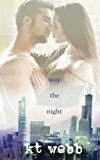 Stay the Night: A Chicago Love Story