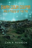 Ewan Colin Coupar and a Touch of the Fae (Volume 1)