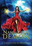 Name Your Demon (Volume 2)
