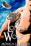 The Lonely Wolf (The Immortals) (Volume 7)