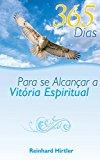 365 Dias para se Alcançar a Vitória Espiritual (Portuguese Edition)