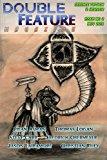 Double Feature Magazine: Science Fiction & Horror (Volume 2)