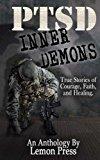 PTSD Inner Demons (PTSD No Apologies) (Volume 2)