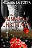 An Immortal Christmas (The Immortals) (Volume 9)