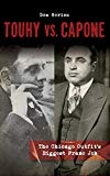 Touhy vs. Capone: The Chicago Outfit's Biggest Frame Job