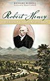 Robert Henry: A Western Carolina Patriot