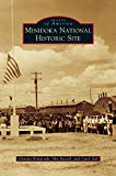 Minidoka National Historic Site (Images of America (Arcadia Publishing))