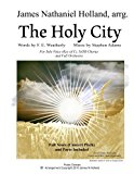 The Holy City: For Solo Voice (C) SATB Choir and Orchestra
