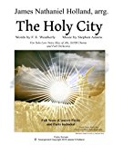 The Holy City: For Solo Low Voice (Key of Ab) SATB Choir and Orchestra