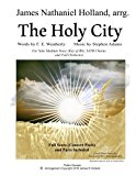 The Holy City: For Solo Medium Voice (Key of Bb) SATB Choir and Orchestra