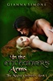 In the Enchanter's Arms (The Magiste Chronicles) (Volume 3)