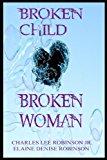 Broken Child, Broken Woman