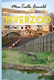 RiverZoo (School Days) (Volume 1)