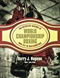 The Definitive History of World Championship Boxing: Mini Fly to Bantamweight (Volume 1)