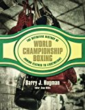 The Definitive History of World Championship Boxing: Junior Feather to Lightweight (Volume 2)