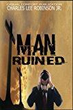 Man Ruined!