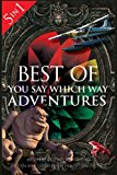 Best of You Say Which Way: Magician's House - Dolphin Island - Deadline Delivery - Stranded ...