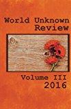 World Unknown Review Volume III (Volume 3)