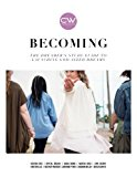 Becoming:: The dreamer's study guide to launching God-sized dreams