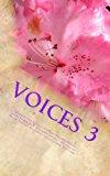 Voices 3: Weisman Senior Writers (Volume 3)