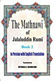 The Mathnawi of Jalaluddin Rumi: Book 2: In Persian with English Translation (Volume 2)
