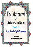 The Mathnawi of Jalaluddin Rumi: Book 3: In Persian with English Translation (Volume 3)