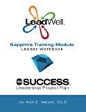 LeadWell Sapphire Training Module Leader Workbook