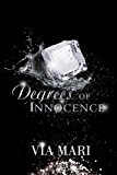 Degrees of Innocence (The Prestian Series) (Volume 1)