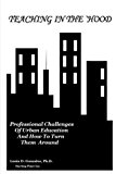 Teaching in the `Hood: Professional Challenges of Urban Education and How to Turn Them Around