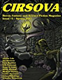 Cirsova #5: Heroic Fantasy and Science Fiction Magazine (Volume 5)