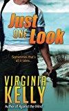Just One Look (Florida Sands Romantic Suspense) (Volume 2)
