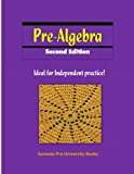 Pre-algebra Second Edition: Ideal for Independent practice!