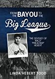 From the Bayou to the Big League: The Odyssey of Wally