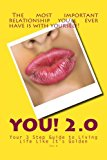 You 2.0: Your 3 Step Guide to Living Life Like it's Golden