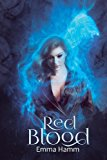Red Blood (Series of Blood) (Volume 2)