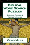 Biblical Word Search Puzzles: Biblical Places & People's Names