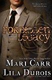 Forbidden Legacy (Trinity Masters) (Volume 4)