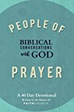 People of Prayer: Biblical Conversations with God: Biblical Conversations with God