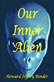 Our Inner Alien