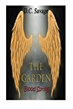 The Garden: Blood Spring
