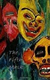 The Fifth Mask