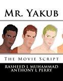 Mr. Yakub: The Movie Script