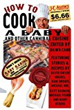 How to Cook a Baby: And Other Cannibal Cuisine