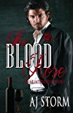 The Blood Rose: Divine Interventions Book 1 (Volume 1)