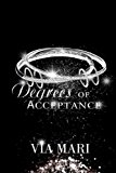 Degrees of Acceptance (The Prestian Series) (Volume 2)