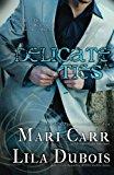 Delicate Ties (Trinity Masters) (Volume 8)