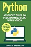 Python: Advanced Guide to Programming Code with Python (Python, Java, JavaScript, Code, Prog...