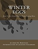 Winter Eggs: How To Get Good Profits From Laying Hens